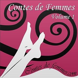 Contes de Femmes Volume 1 | Livre audio