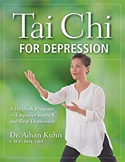 Book Cover: Tai Chi for Depression: A 10-Week Program to Empower Yourself and Beat Depression