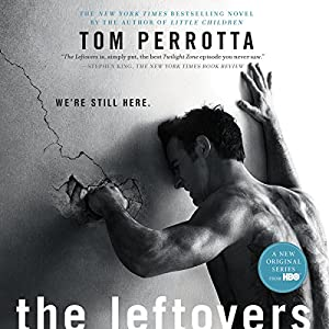 The Leftovers | [Tom Perrotta]
