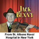 From St. Alvans Naval Hospital in New York: Jack Benny | Jack Benny