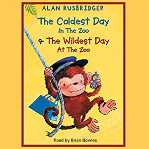 The Coldest Day in the Zoo & The Wildest Day at the Zoo Audiobook