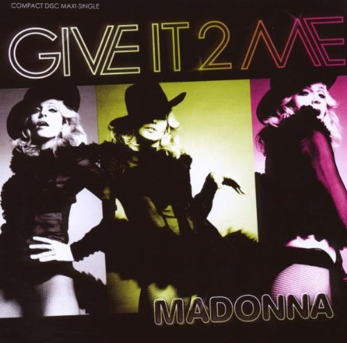 Give It 2 Me (Maxi-Single)