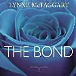 The Bond: Connecting Through the Space Between Us | Lynne McTaggart