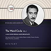 The Weird Circle, Vol. 1: The Classic Radio Collection |  Hollywood 360