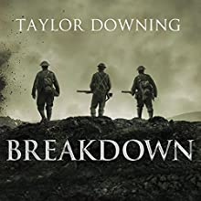 Breakdown: Shell Shock on the Somme Audiobook by Taylor Downing Narrated by Gordon Griffin