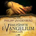 Das fünfte Evangelium | Philipp Vandenberg