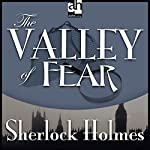 Sherlock Holmes: The Valley of Fear | Sir Arthur Conan Doyle