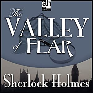 Sherlock Holmes: The Valley of Fear Audiobook