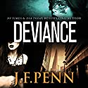 Deviance: The London Psychic Book 3 Audiobook by J.F. Penn Narrated by Rosalind Ashford