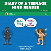 Diary of a Teenage Mind Reader: The Caveman Rules of Survival, Book 2 | Dawn Walton