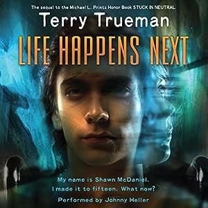 Life Happens Next Audiobook