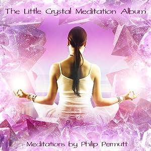 The Little Crystal Meditation Speech