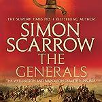 The Generals: Wellington and Napoleon 2 | Simon Scarrow