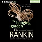 The Hanging Garden: Inspector Rebus, Book 9 (       UNABRIDGED) by Ian Rankin Narrated by Michael Page
