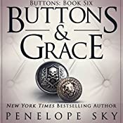 Buttons and Grace: Buttons, Book 6 | [Penelope Sky]