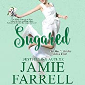 Sugared: Misfit Brides, Book 4 | Jamie Farrell