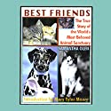 Best Friends: The True Story of the World's Most Beloved Animal Sanctuary (       UNABRIDGED) by Samantha Glen Narrated by Juliette Parker
