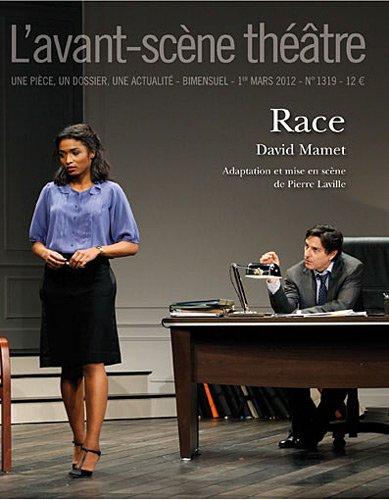 L'Avant-scène théâtre, N° 1319, 1er mars 20 : Race