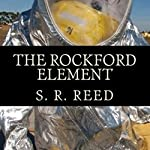 The Rockford Element | S. R Reed