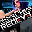 Redeye: The Wonderland Cycle Audiobook by Michael Shean Narrated by James Patrick Cronin