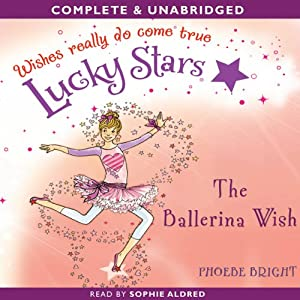 Lucky Stars: The Ballerina Wish | [Phoebe Bright]