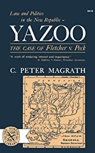 account of the fletcher vs peck case The great yazoo lands sale: the case of fletcher v peck charles f   contrary to conventional textbook accounts, the history of the supreme court did  not.