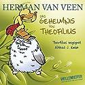 Das Geheimnis von Theofilius Hörbuch von Herman van Veen Gesprochen von: Herman van Veen