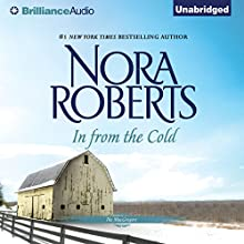 In from the Cold: The MacGregors, Book 7 (       UNABRIDGED) by Nora Roberts Narrated by Angela Dawe