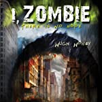 I, Zombie | Hugh Howey