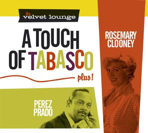 The Velvet Lounge: A Touch of Tabasco, Plus