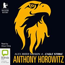Eagle Strike Audiobook by Anthony Horowitz Narrated by Oliver Chris
