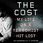 The Cost: My Life on a Terrorist Hit List | Ali Husnain