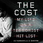 The Cost: My Life on a Terrorist Hit List | [Ali Husnain]