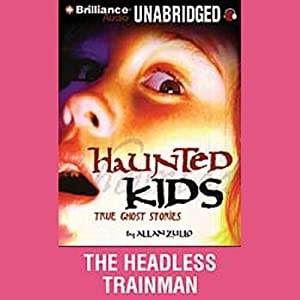 The Headless Trainman: Haunted Kids Series | [Allan Zullo]
