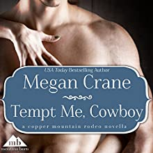 Tempt Me, Cowboy (       UNABRIDGED) by Megan Crane Narrated by Emily Cauldwell
