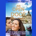 An Open Door: Romance Across the Globe, Book 1 Audiobook by Gail Gaymer Martin Narrated by Giselle Lumas