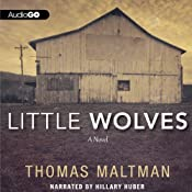 Little Wolves: A Novel | [Thomas Maltman]