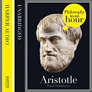 Aristotle: Philosophy in an Hour | [Paul Strathern]