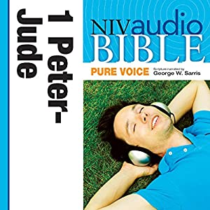 NIV Audio Bible, Pure Voice: 1 and 2 Peter; 1, 2 and 3 John; and Jude Audiobook