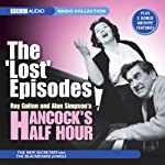 Hancock's Half Hour: The 'Lost' Episodes | Ray Galton,Alan Simpson