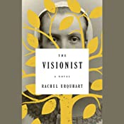 The Visionist: A Novel | [Rachel Urquhart]