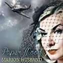 Paper Moon: The Boy I Love, Book 3 (       UNABRIDGED) by Marion Husband Narrated by Ben Elliot