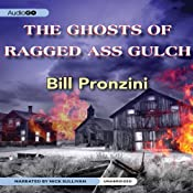 The Ghosts of Ragged-Ass Gulch | [Bill Pronzini]