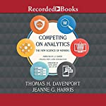 Competing on Analytics: The New Science of Winning   Thomas H. Davenport,Jeanne G. Harris
