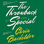 Throwback Special | Chris Bachelder