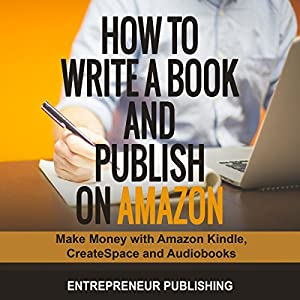 How to Write a Book and Publish on Amazon Audiobook