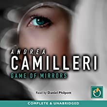 Game of Mirrors Audiobook by Andrea Camilleri Narrated by Daniel Philpott