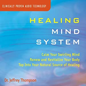 Healing Mind System | [Jeffrey Thompson]