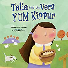 Talia and the Very Yum Kippur Audiobook by Linda Elovitz Marshall Narrated by  Book Buddy Digital Media