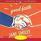 Good Faith: A Novel   [Jane Smiley]